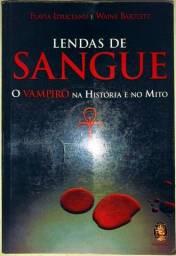 Lendas de Sangue: o Vampiro na História e no Mito - Flavia Idriceanu; Waine Bartlett