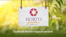 Horto Jardins na melhor localização da Serraria