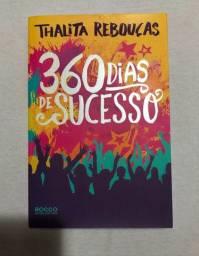 360 dias de sucesso - Thalita Rebouças (autografado)