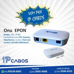 ONY Epon só na IP Cabos !