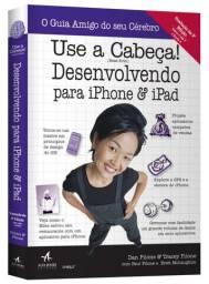 Use a Cabeça! Desenvolvendo Para Iphone e Ipad (Português) Capa comum