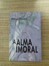 Livro - A Alma Imoral - Nilton Bonder