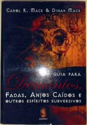 Um Guia para Demônios, Fadas, Anjos Caídos e Outros Espíritos Subversivos