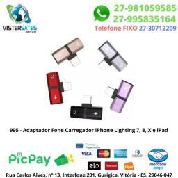 995 - Adaptador Fone Carregador iPhone Lighting 7, 8, X e iPad