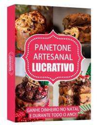 Panetone Artesanal Lucrativo
