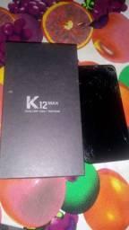 LG K12 MAX 32G 3G RAM R$350