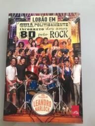 Título do anúncio: Livro Guia Politicamente Incorreto dos Anos 80 pelo Rock