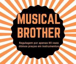 Conserte & Regule seu instrumento na Brother!!