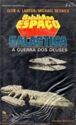 Livro - Galáctica - Batalha no Espaço VII - a Guerra dos Deuses  Glen A. Larson