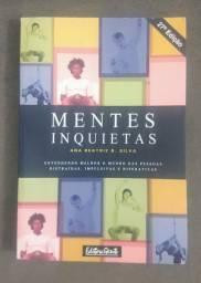 Livro Mentes Inquietas - Ana Beatriz B. Silva - Acompanha Brinde