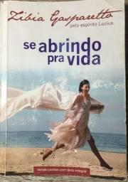 Livro Se Abrindo Pra Vida De Zíbia M. Gasparetto, Lucius