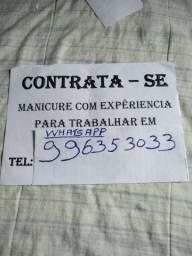 Contrata se manicure c/experiência p/trabalhar em Laranjeiras
