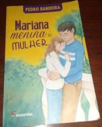 Livro Mariana Menina e Mulher