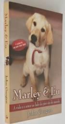 Livro: Marley e Eu ? de John Grogan
