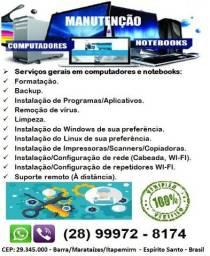 Serviços de Informática em geral - Formatação/Limpeza/Reparos etc..