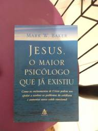 Livro: Jesus. O maior psicólogo que já existiu.