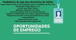 Vendedor (a) para loja de Acessórios de Celular - Riacho Fundo 2