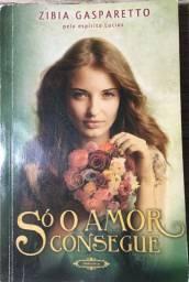 Livro Romance Só O Amor Consegue - Zíbia Gasparetto, Lucius