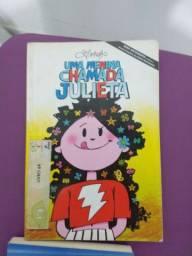2 livros: Uma menina chamada Julieta e Pollyanna