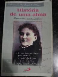 História de uma alma: manuscritos autobiográficos  - Santa Teresa