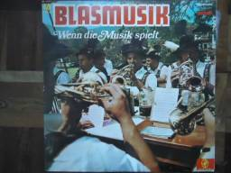 LP Blasmusik - Wenn die Musik spielt