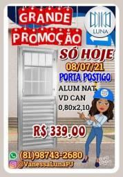 SÓ HOJE 08/05/21 PORTA POSTIGO ALUM NAT VD CAN 0,80X2,10 R$ 339,00