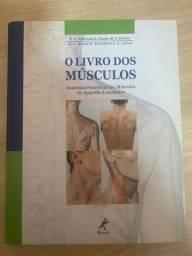 O livro dos Músculos Anatomia Funcional Aparelho Locomotor
