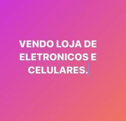 Vendo loja de eletronicos e celular