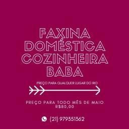 FAXINA - DOMÉSTICA - COZINHEIRA - BABÁ