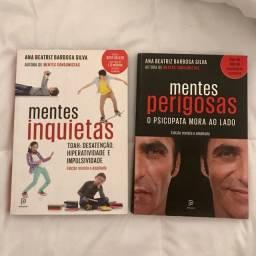 Livros Ana Beatriz Barbosa Silva - Mentes Perigosas e Mentes Inquietas