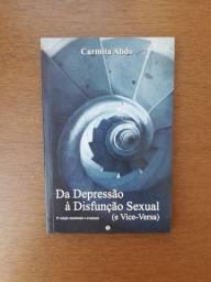 Da depressão à disfunção sexual ( e vice-versa)