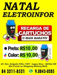 Recarga de Cartuchos R$ 10,00 - Preto ou Colorido - N a t a l E l e t r o i n f o r