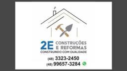 2EConstruções e Reformas , construindo com qualidade!
