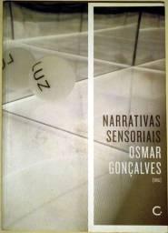 Narrativas Sensoriais: Ensaios Sobre Cinema e Arte Contemporânea - Osmar Gonçalves (Org.)
