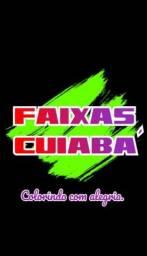 A sua faixa em Cuiabá!!