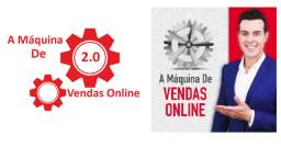 A Máquina De Vendas Online 2.0
