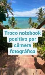 Troco notebook por câmera ?