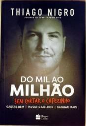 Do Mil ao Milhão: sem Cortar o Cafezinho - Thiago Nigro
