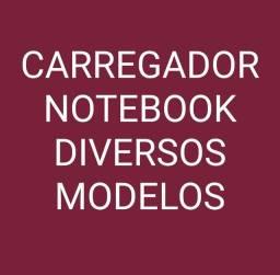 CARREGADOR NOTEBOOK 19 e 20 volts DIVERSOS MODELOS
