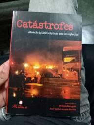 Catástrofes Atuação Multidisciplinar em Emergências