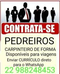 EMPRESA PRECISA DE CARPINTEIRO DE FORMA