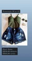 Short Jeans ou Conjunto R$38,00 cada.