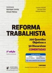 Livro Reforma Trabalhista - 200 questões objetivas e 50 discursivas comentadas