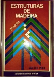 Estruturas de Madeira - 2ª Edição - Walter Pfeil