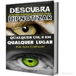 Livro Hipnose, TENHA O PODER EM SUAS MÃOS!