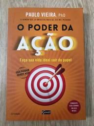 Livro novo - O poder da Ação - Autor Paulo Vieira