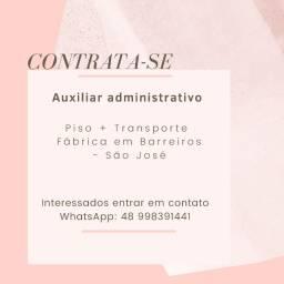 Contrata-se Auxiliar Administrativo