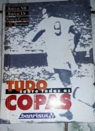 LIVRO TUDO SOBRE AS COPAS (1930 À 1994)