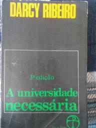 Darcy Ribeiro- A universidade necessária