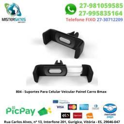804 - Suportes Para Celular Veicular Painel Carro Bmax